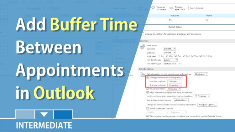 Outlook: Add buffer time between appointments / meeting