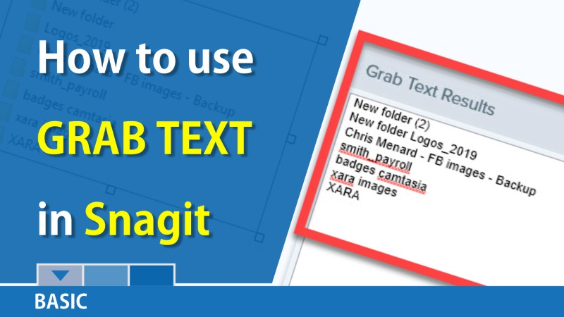 Snagit: Grab Text from a screenshot