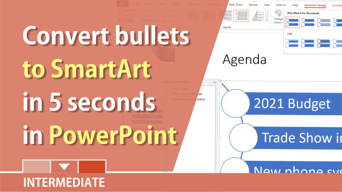 Covert bullets to SmartArt graphics in PowerPoint