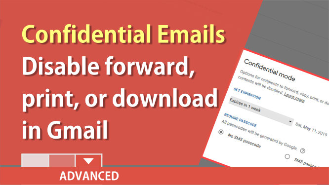 Send Confidential Emails with Gmail