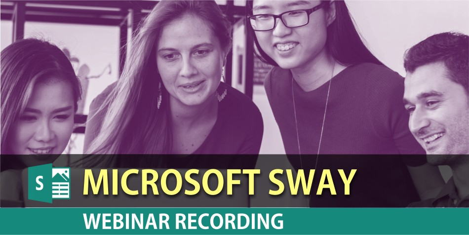 Microsoft Sway Webinar on Feb 28, 2018