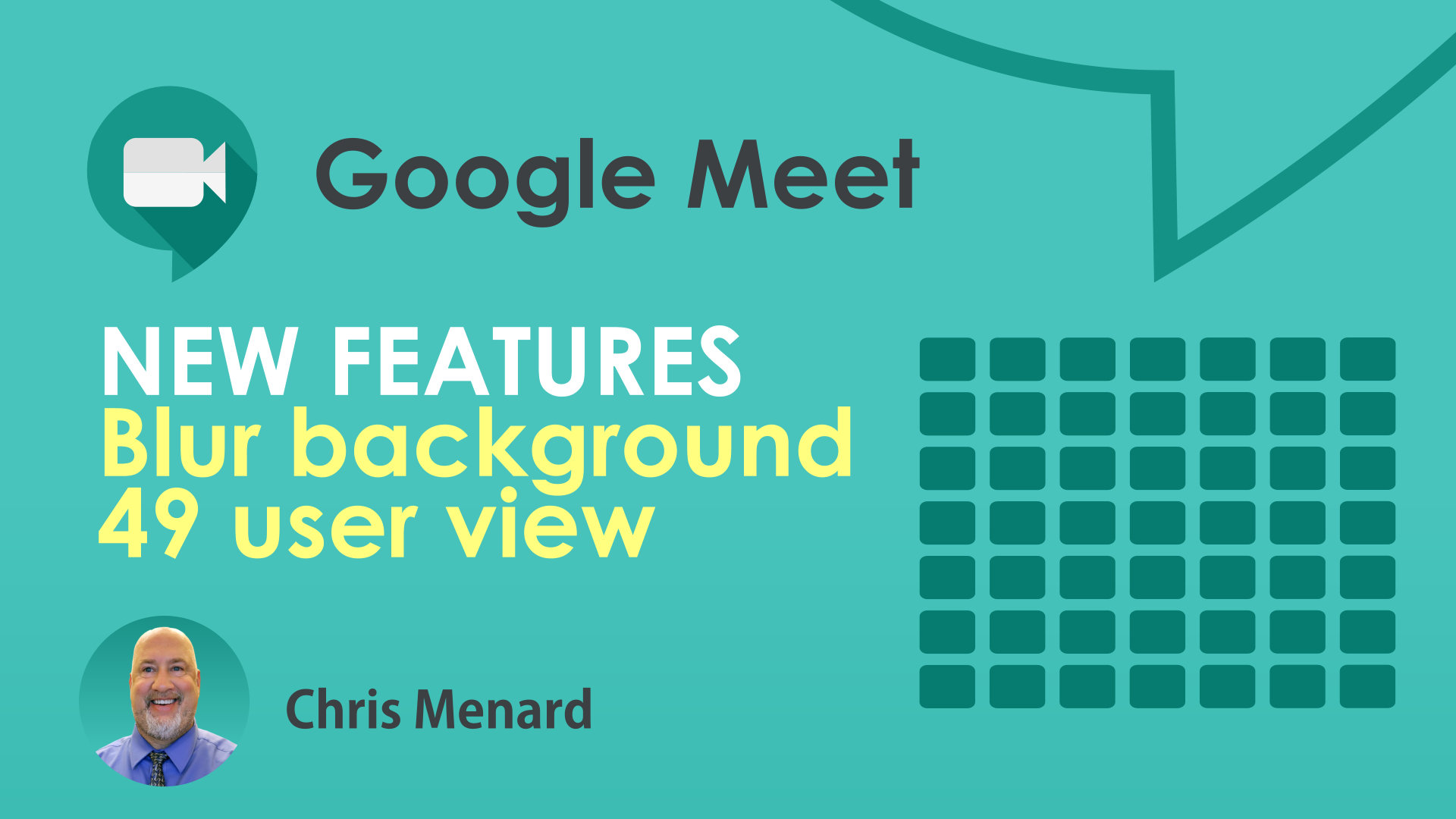 Google Meet : How to blur background and view 49 participants