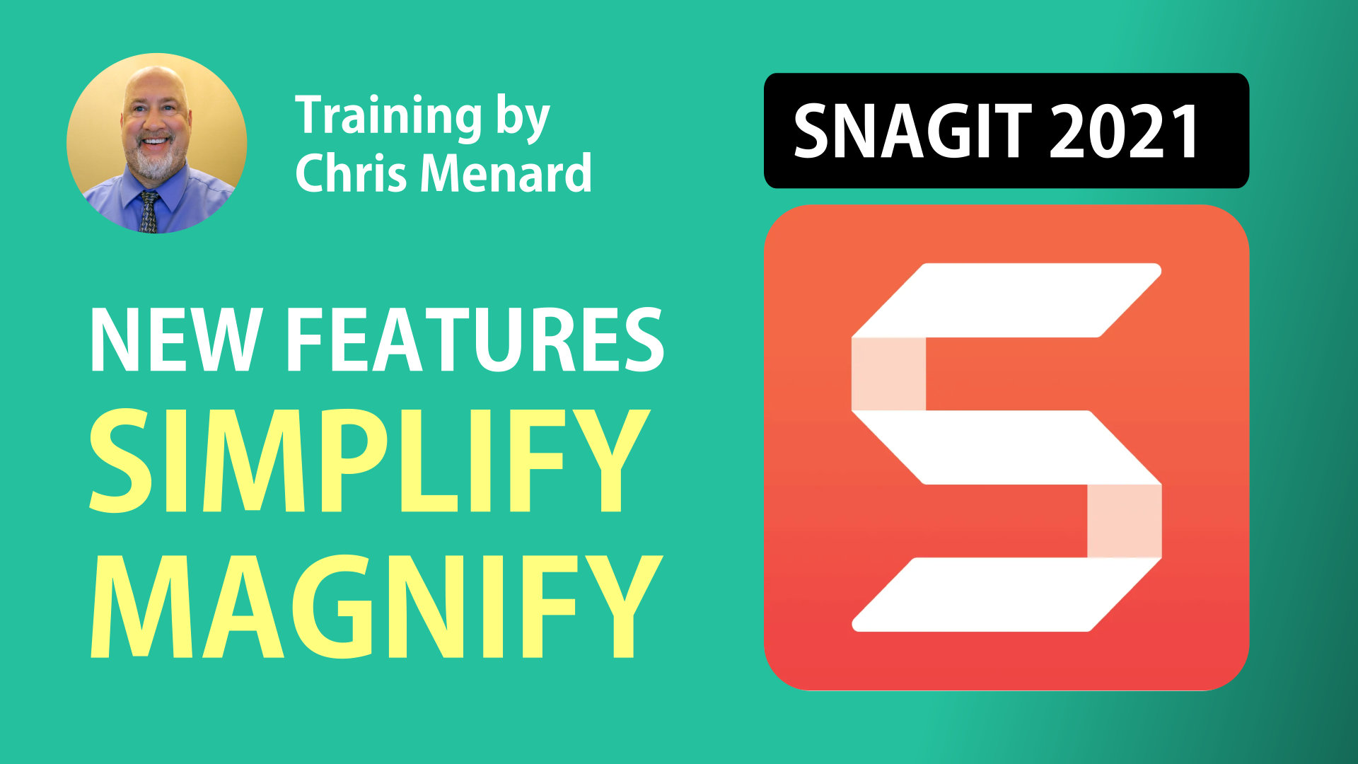 Snagit 2021 - Simplify and Magnify - Two New Features