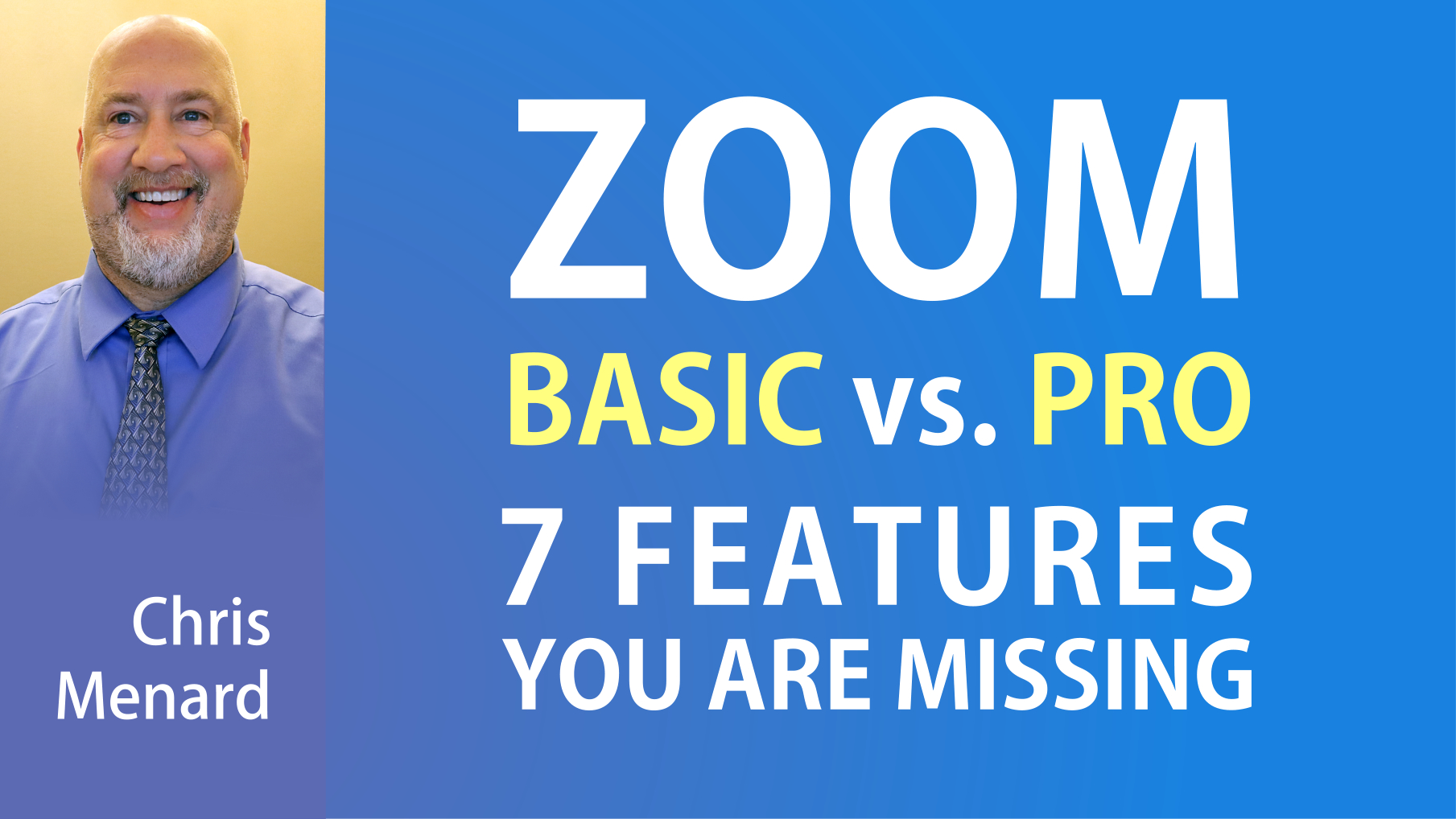 ZOOM : Basic vs. Pro Account - 7 Features you are missing