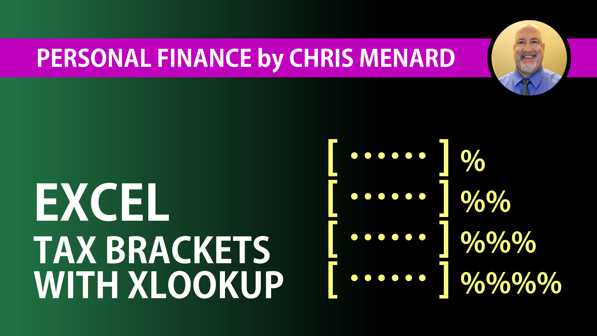 Tax Brackets Explained using Excel's XLOOKUP function