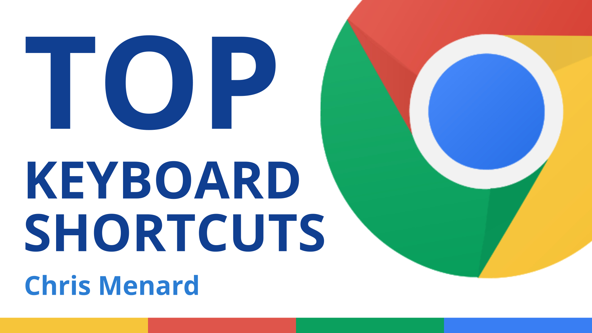 Top 18 Keyboard Shortcuts for Google Chrome You Need to Use