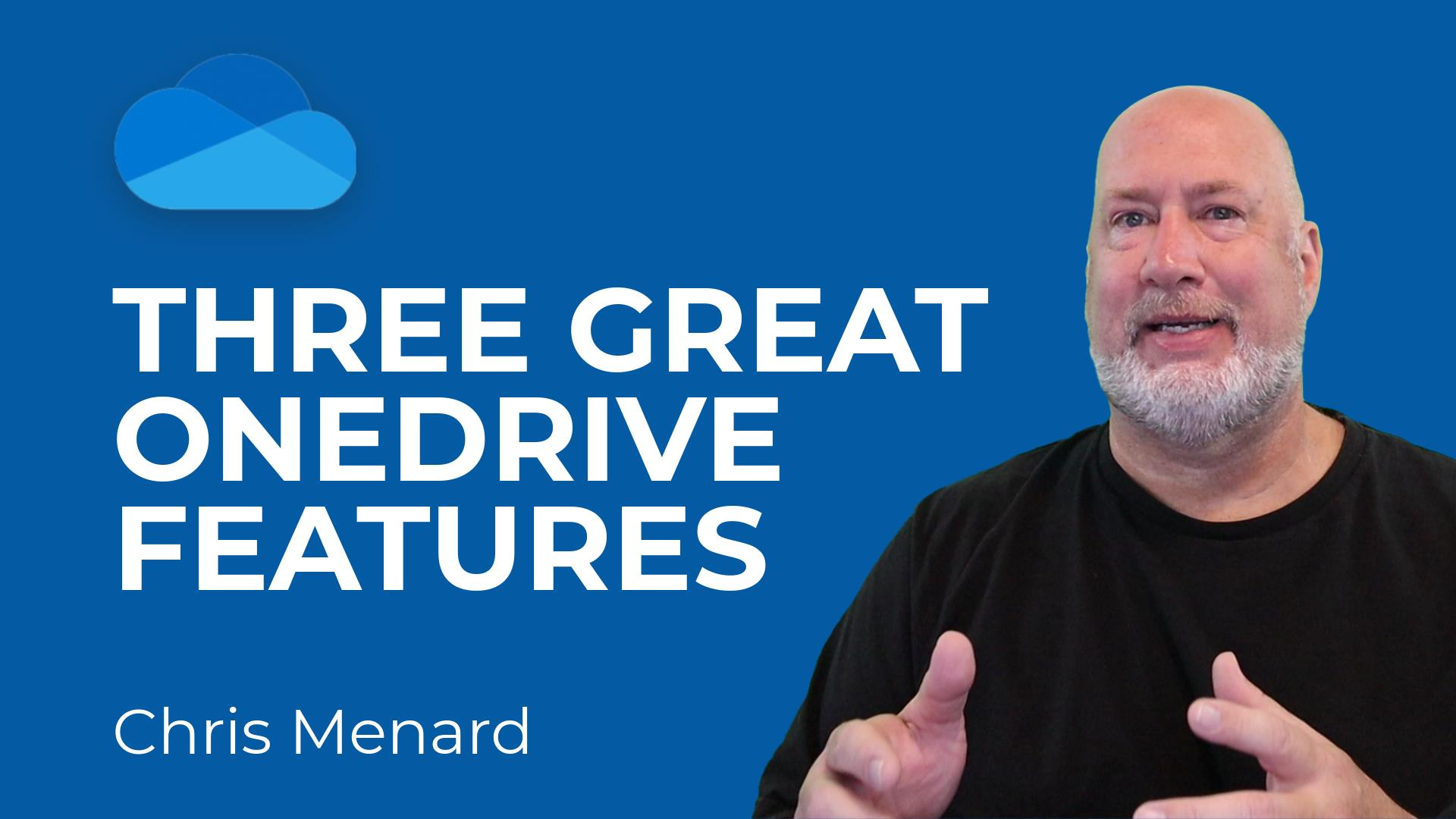 Three Great OneDrive Tips and Features You Might Not be Using