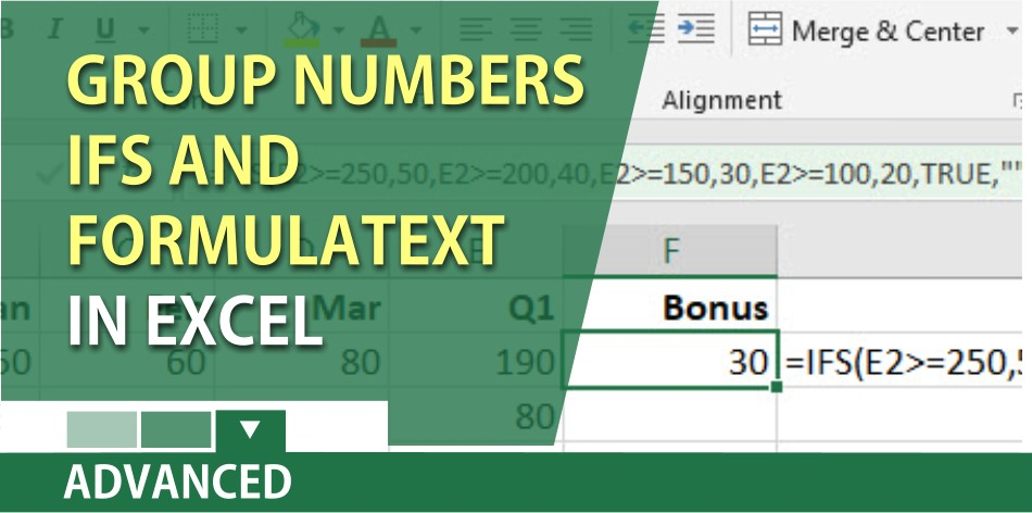 Group Numbers in Excel and IFS and FormulaText functions