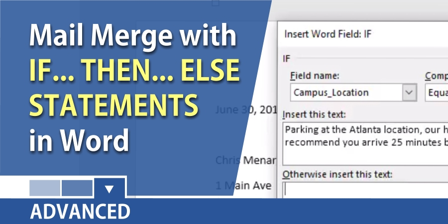 Microsoft Word – Mail Merge with If…Then… Else statement