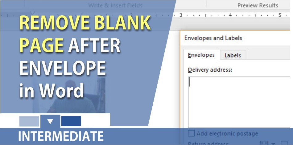 Word - remove the blank page after inserting an envelope
