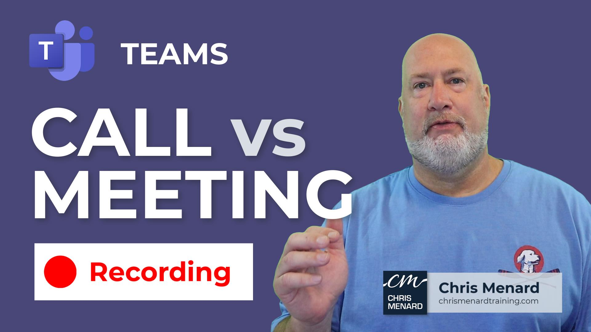 Teams  - Why can't I record? Video call vs. meeting