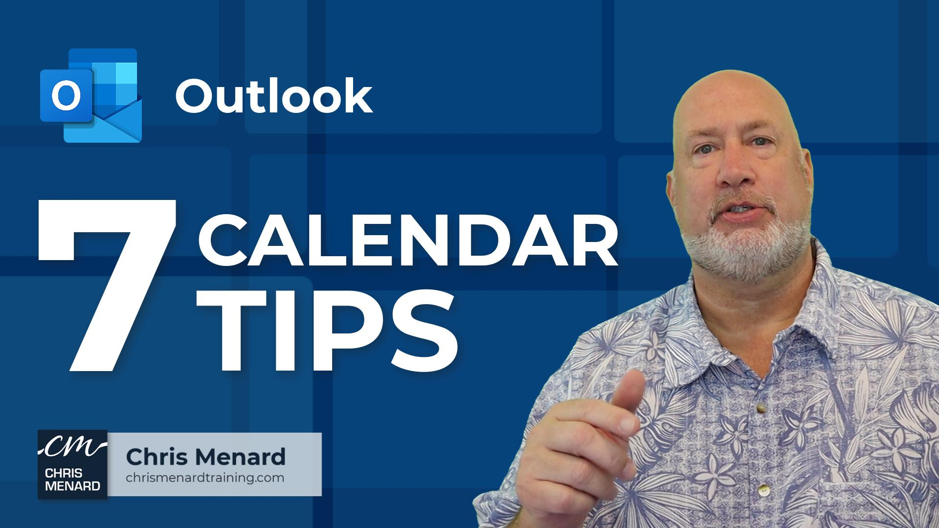 Outlook - 7 Calendar Tips Every User Should Know
