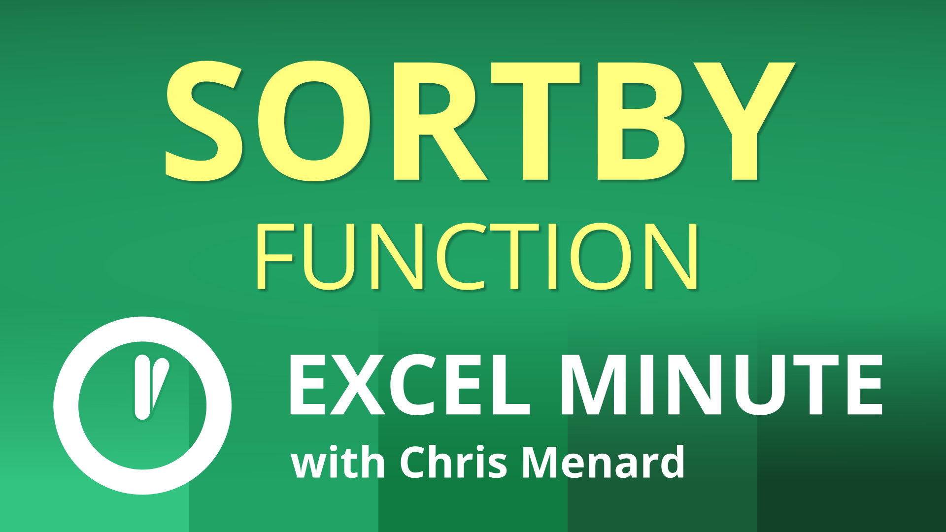 Excel SORTBY Function  |  Excel One Minute Quick Reference