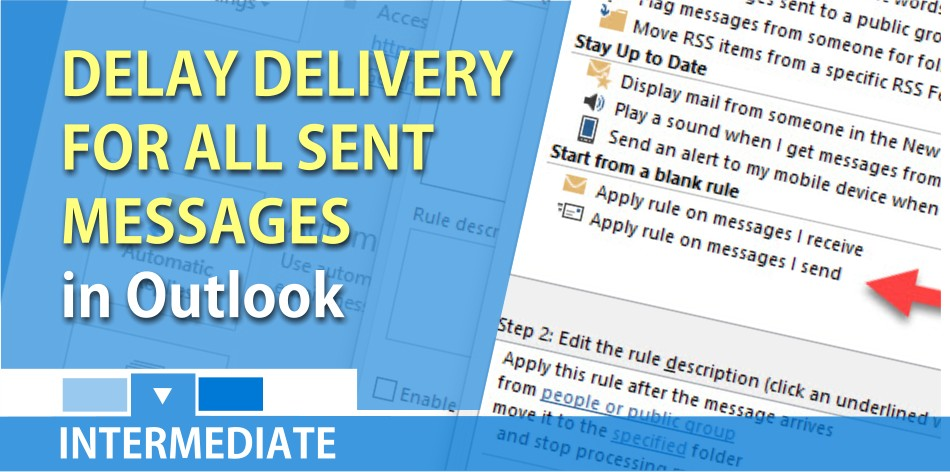 Delay Delivery of all messages sent in Microsoft Outlook