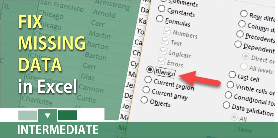Fix missing Excel data using Go To and Ctrl + Enter by Chris Menard