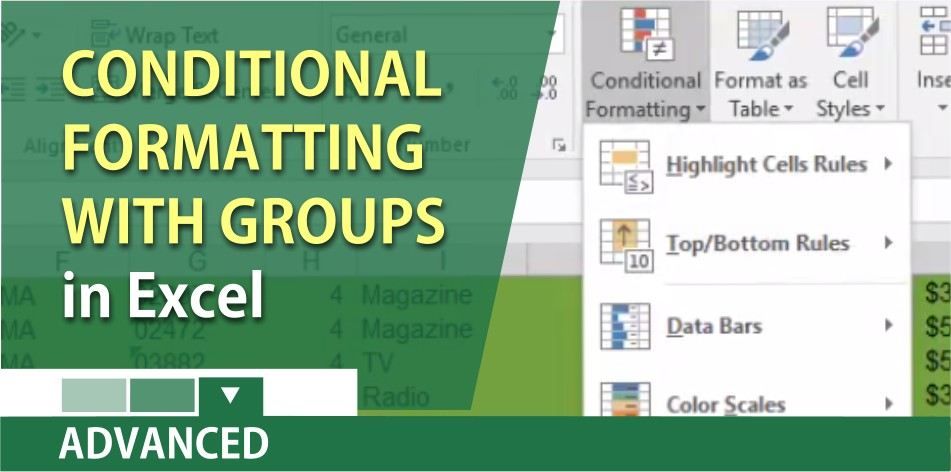 Use Conditional Formatting with groups in Excel