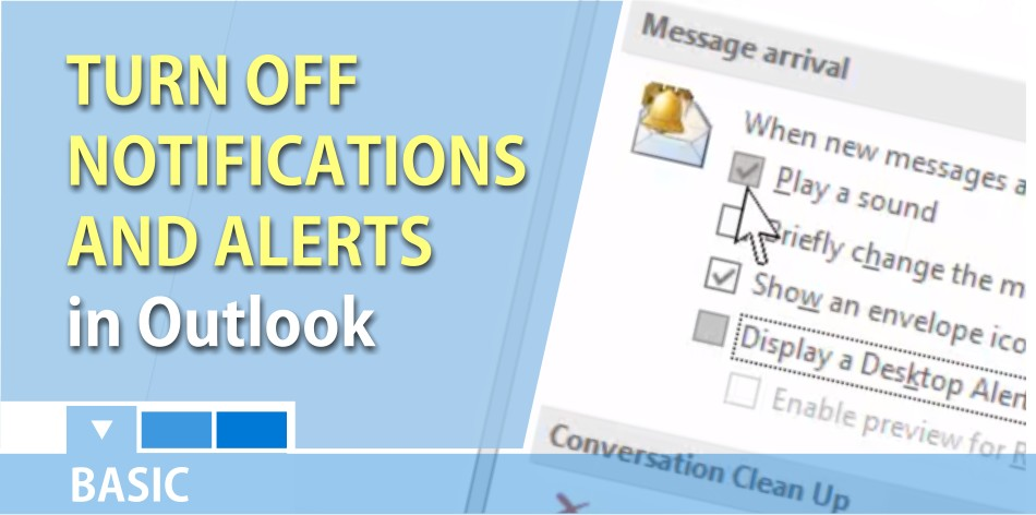 Turn off Outlook notifications and alerts