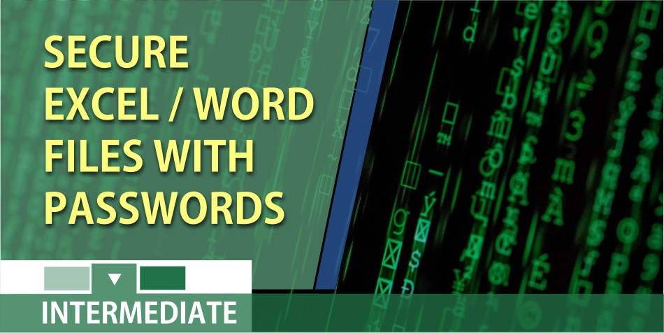 Securing your Excel and Word files with passwords