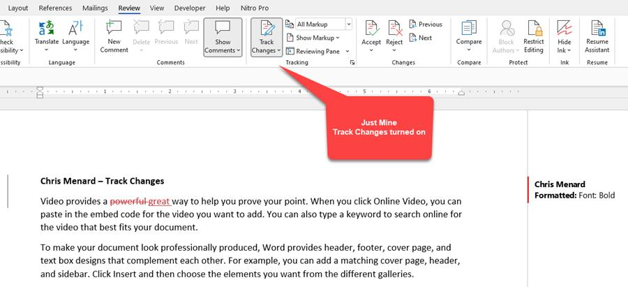 Just Mine Track Changes turned on in Word