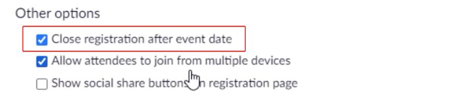 Close registration after event date in Zoom meeting settings