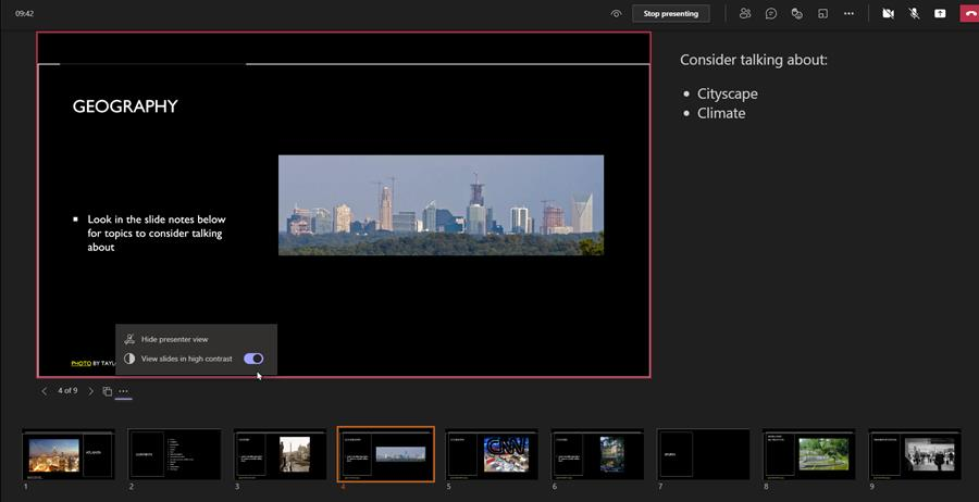You can show the PowerPoint slides in high-contrast during a meeting